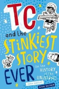 TC and the Stinkiest Story Ever (In The History Of the Universe)